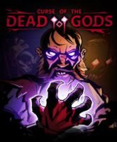 Curse of the Dead Gods (early access)