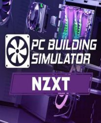 PC Building Simulator - NZXT Workshop (DLC)