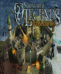 Stronghold Legends (Steam Edition)