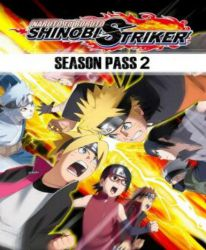 Naruto to Boruto: Shinobi Striker - Season Pass 2 (DLC)