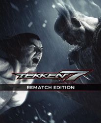 Tekken 7 (Rematch Edition)