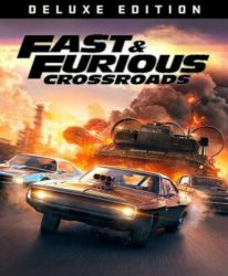 Fast & Furious Crossroads (Deluxe Edition)