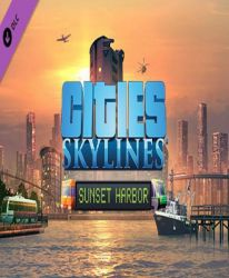 Cities: Skylines - Sunset Harbor (DLC)