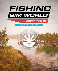 Fishing Sim World: Pro Tour - Lake Williams (DLC)