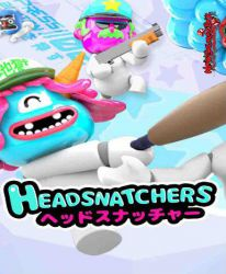Headsnatchers (Incl. Early Access)