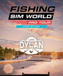 Fishing Sim World: Pro Tour - Lake Dylan (DLC)