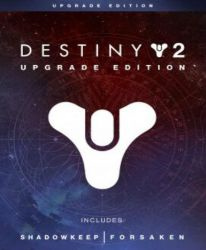 Destiny 2: Upgrade Edition (DLC)