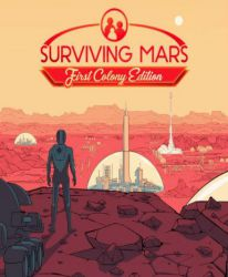 Surviving Mars (First Colony Edition) - Pre-order