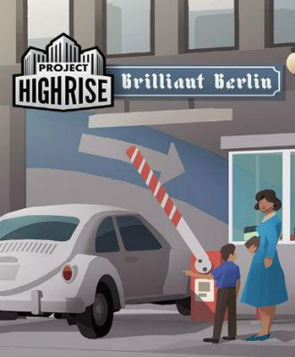 Project Highrise: Brilliant Berlin DLC